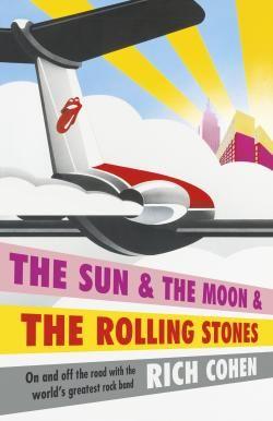 The Sun & the Moon & the Rolling Stones | Benn's Books