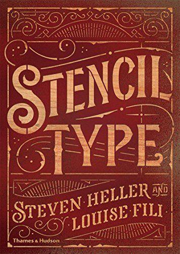 Stencil Type by Steven Heller -February 17, 2015