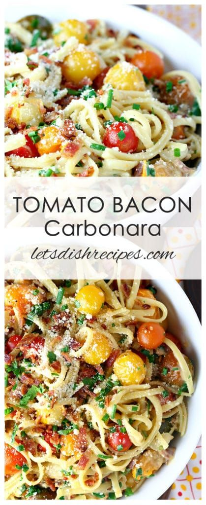 Tomato Bacon Carbonara Recipe | Classic pasta Carbonara with bacon is given a delicious, colorful twist with the addition of fresh sauteed cherry tomatoes.
