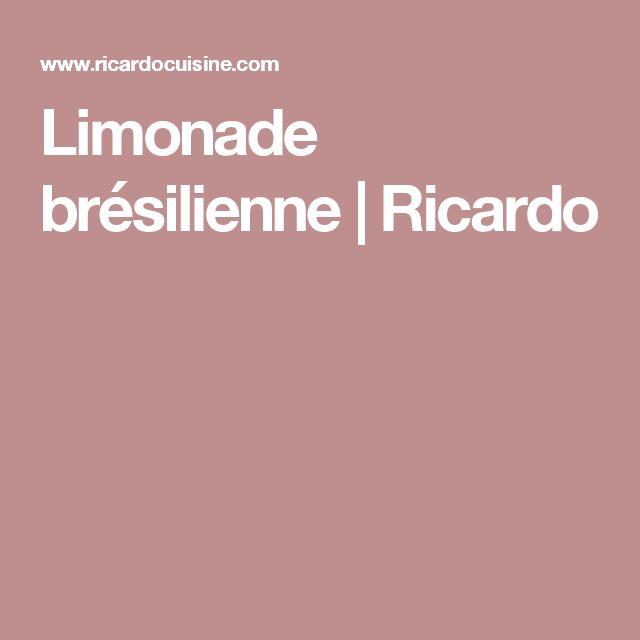 Limonade brésilienne | Ricardo