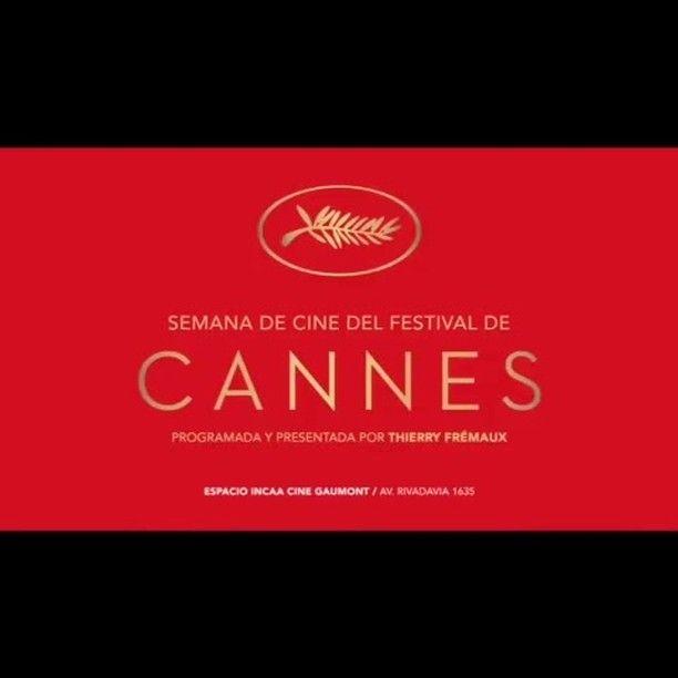 La Semana de Cine del Festival de Cannes, c'est en ce moment et jusqu'au 3 décembre à Buenos Aires! Bon voyage!