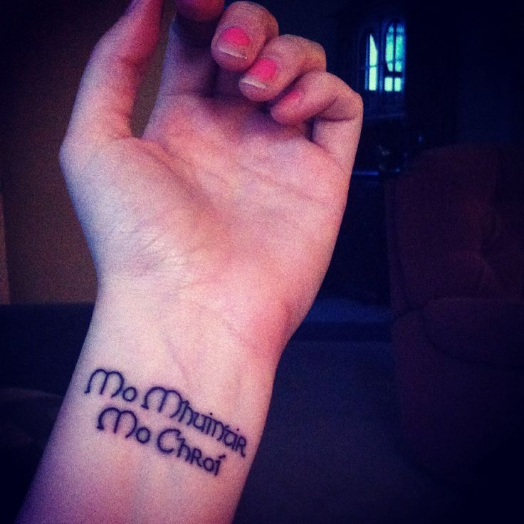 "Mo Mhuintir, Mo Chroi. ""My family, my heart"" in Gaelic. #irish #tattoo #wrist"