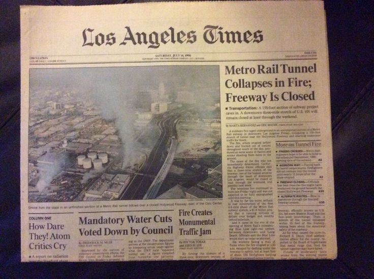 Los Angeles Times July 14, 1990 Metro Rail Tunnel Collapses In Fire
