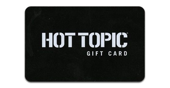 for Eliyana and/or Jovie: hot topic gift card - 2016