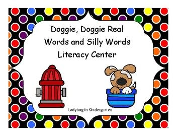 """This Fun Literacy will be $1.00 for the beginning of the New Year! Happy New Year! Doggie, Doggie Real Words and Silly Words is a fun, engaging Literacy Center for making CVC words and nonsense words. This is a great review practice. Students choose one fire hydrant letter, one bone """"vowel"""", and one fire hydrant letter"""