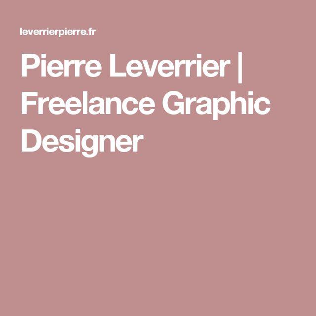 Pierre Leverrier | Freelance Graphic Designer