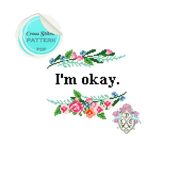I'm Okay. Modern floral Cross Stitch by plasticlittlecovers