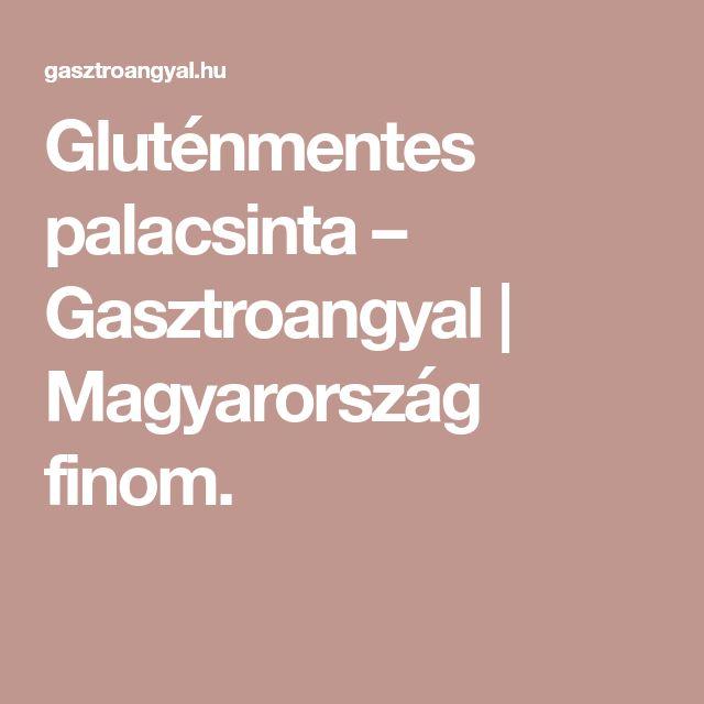 Gluténmentes palacsinta – Gasztroangyal | Magyarország finom.