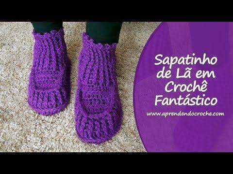 Sapatinho de Lã em Crochê Fantástico - YouTube