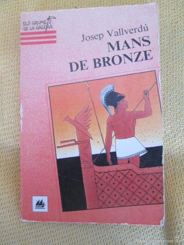 JOSEP VALLVERDU - MANS DE BRONZE