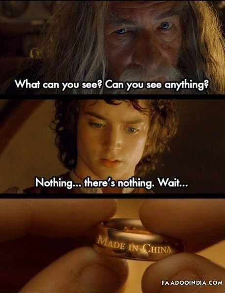 Lord of the Rings quotes | Funny Lord Of The Rings - Made in China | Best of fun and ...