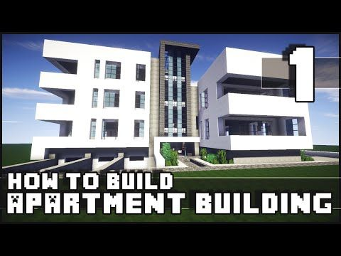 Minecraft - How to Build : Modern Apartment Building - Part 1 - YouTube