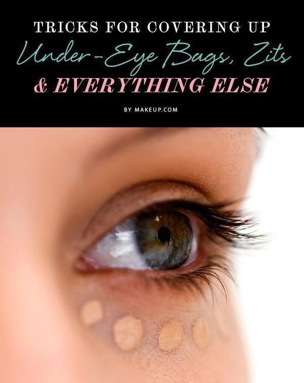 Tricks for Covering Up Under-Eye Bags, Zits & Everything ... - photo#17