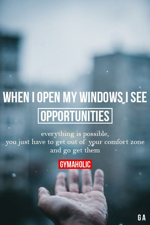 When I Open My Windows, I See Opportunities  Fitness Revolution -> http://www.gymaholic.co/  #fit #fitness #fitblr #fitspo #motivation #gym #gymaholic #workouts #nutrition #supplements #muscles #healthy