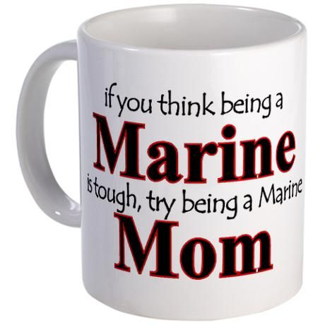 Gifts for Marine Moms: Being a Marine Mom – Collection