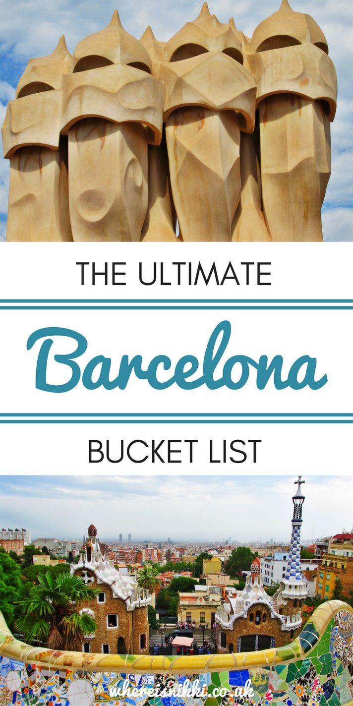 The Ultimate Barcelona Bucket List 584 best