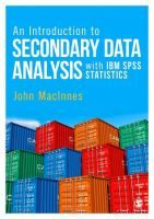 An introduction to secondary data analysis with IBM SPSS statistics / John MacInnes.