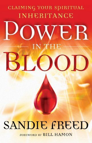 35 best christian spiritual warfare images on pinterest spiritual power in the blood claiming your spiritual inheritance by sandie freed 1037 fandeluxe Images