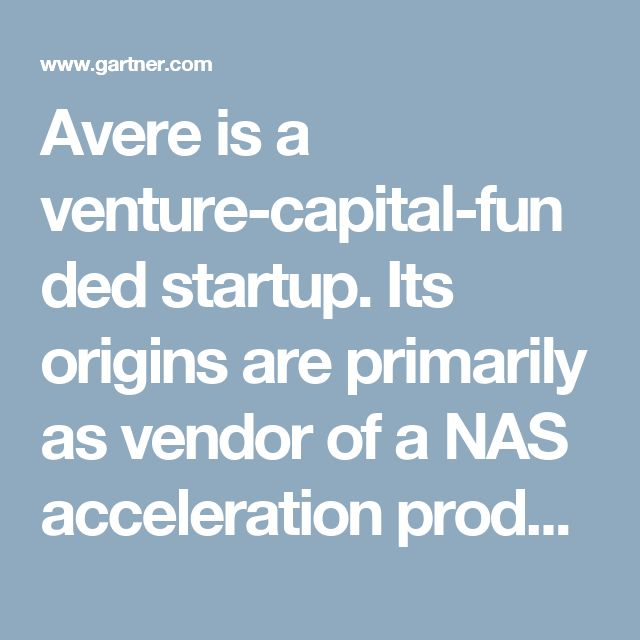 Avere is a venture-capital-funded startup. Its origins are primarily as vendor of a NAS acceleration product used to improve the performance and availability of heterogeneous NAS platforms. Avere introduced cloud NAS capabilities with the 4.0 release of its FlashCloud software in 2013. It supports RESTful APIs from public cloud providers and private cloud object stores. Avere relies on its superior caching engine and capacity expansion to deliver a low-latency edge-core deployment model with…
