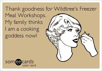 Thank goodness for Wildtree's Freezer Meal Workshops. My family thinks I am a cooking goddess now!      www.mywildtree.com/jlutton to be your own Cooking Goddess!