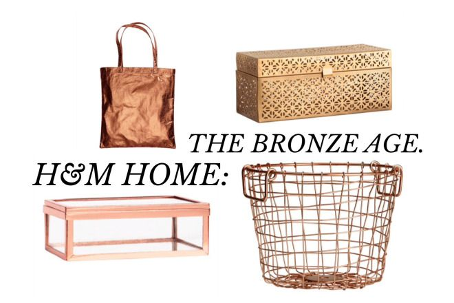 H&M Home: The Bronze Age