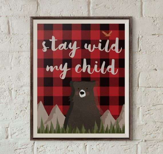 Stay wild my child printable art |  8x10 | Woodland bear | buffalo plaid | | Instant download printable art file |