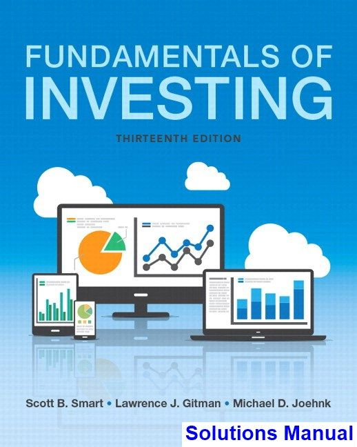 Fundamentals Of Investing 13th Edition Smart Solutions