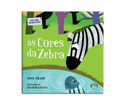 Diga não ao Bullying - As cores da zebra