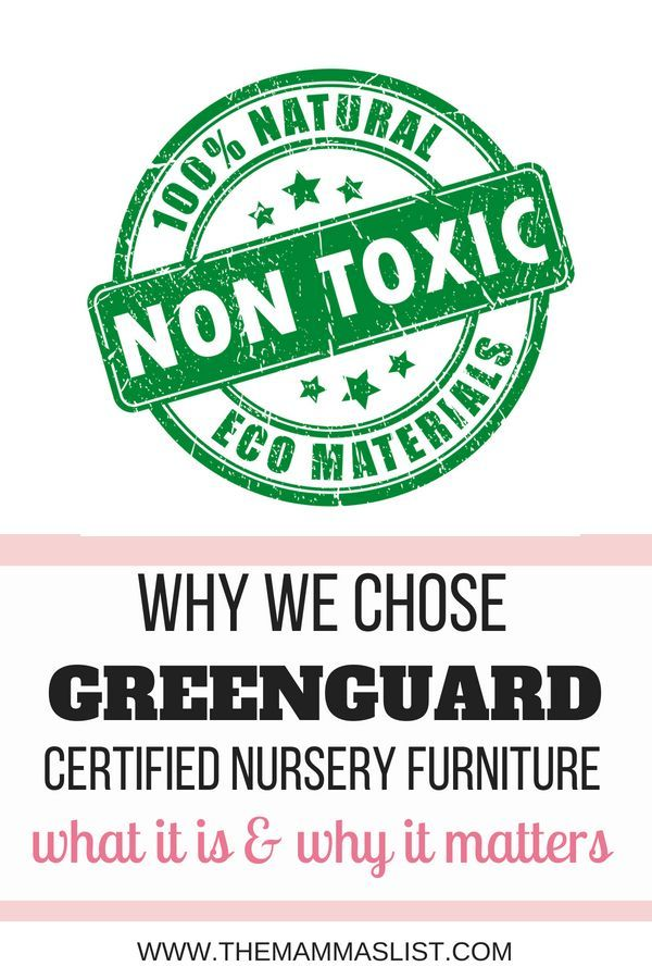 Greenguard Certified Nursery Furniture Non Toxic For Your Group Natural Paing Pinterest And