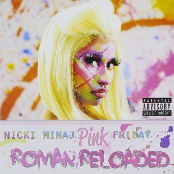 Pink Friday, Roman Reloaded | Nicki Minaj