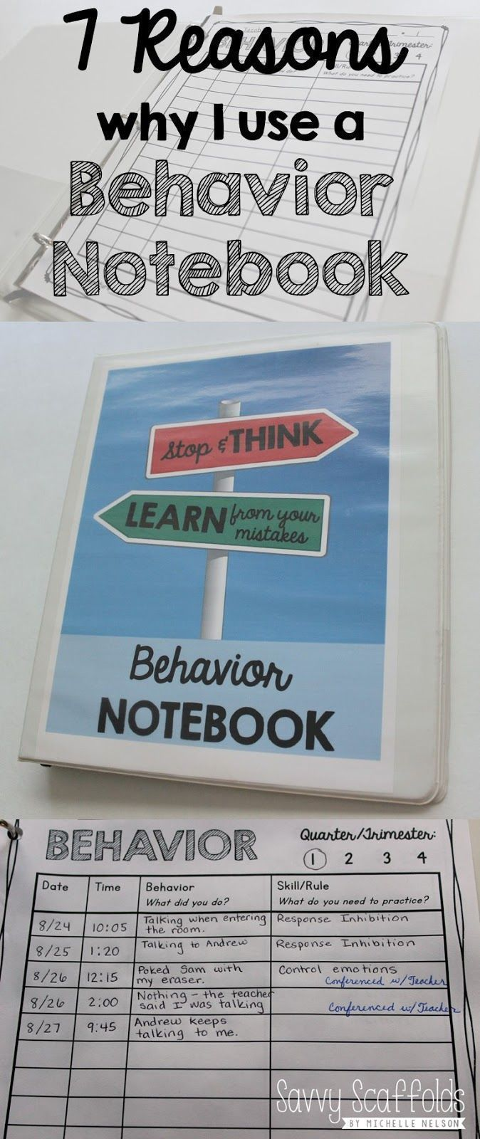 7 Reasons why I use a Behavior Notebook for classroom management and documentation. Detailed explanation and FREE Printable.  Read more about why this is a great practice to add to your daily routine.  Go to:  savvyscaffolds.bl...-