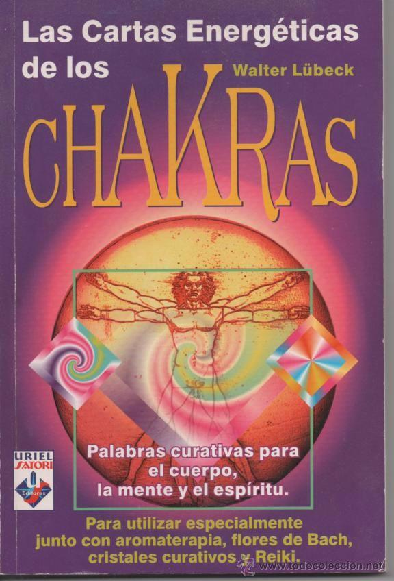 LAS CARTAS ENERGÉTICAS DE LOS CHAKRAS, WALTER LÜBECK CON AROMATERAPIA, FLORES BACH, CRISTALES, REIKI