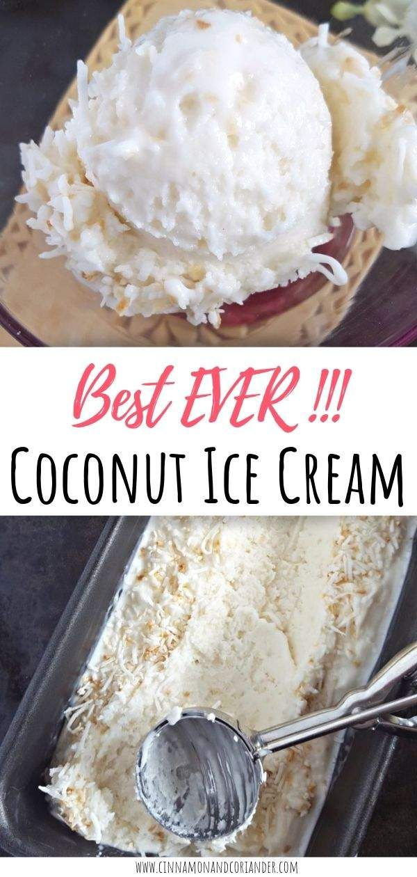 Triple Coconut Ice Cream The Best Coconut Ice Cream Recipe Homemade Coconut Ice Cream Coconut Ice Cream Ice Cream Maker Recipes