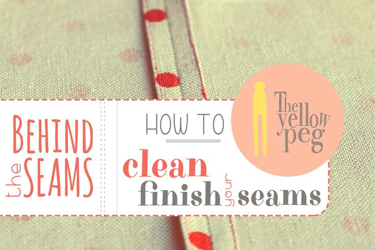 How to clean finish your seams in an easy step-by-step tutorial.