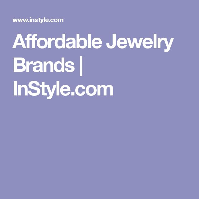 Affordable Jewelry Brands | InStyle.com