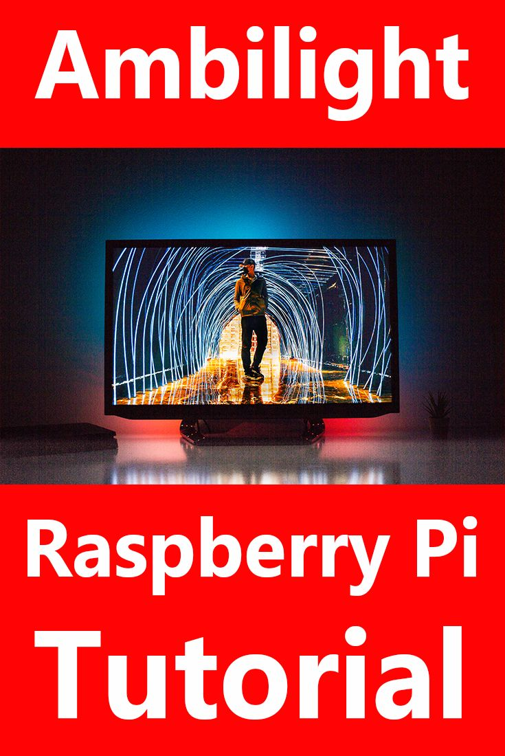 Raspberry Pi Projects – Ambilight with the Raspberry Pi – Raspberry Pi Ambilight – Engineering Projects – Ambilight DIY – Pi Ambilight Tutorial – Tutorial …