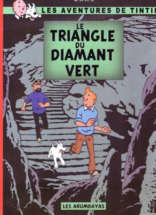 Les Aventures de Tintin - Album Imaginaire - Le Triangle du Diamant Vert