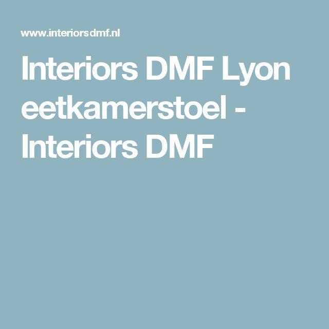 Interiors DMF Lyon eetkamerstoel - Interiors DMF
