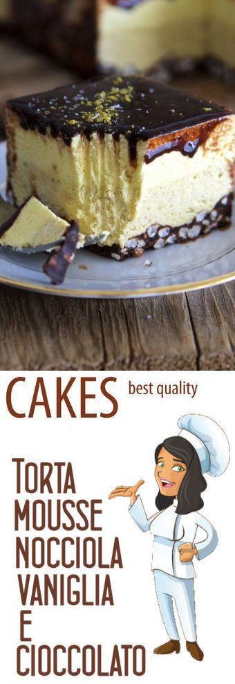 Torta mousse nocciola, vaniglia e cioccolato dicembre 20, 2015 da mastercheffa