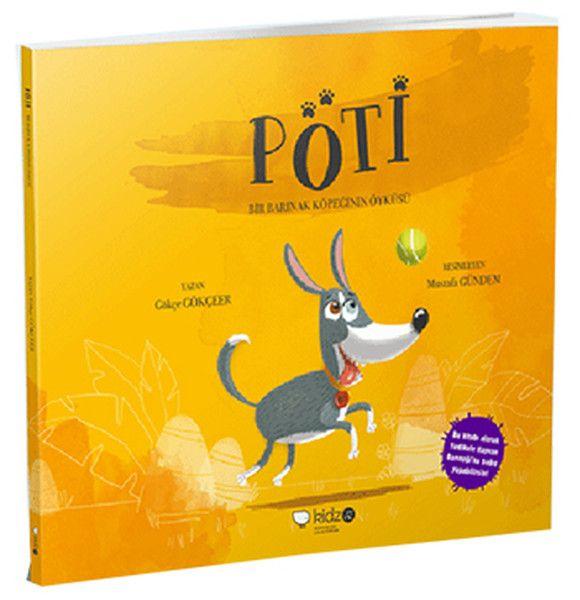 Pöti - Bir Barınak Köpeğinin Öyküsü