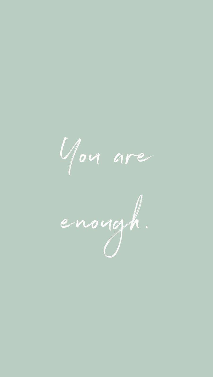 Du bist genug.