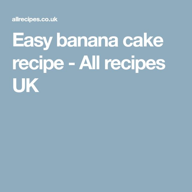 Easy banana cake recipe - All recipes UK