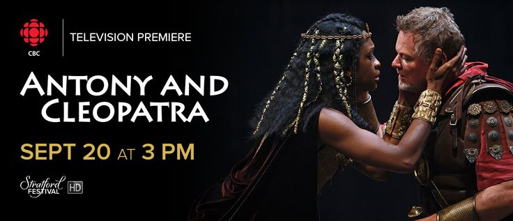 Don't miss your chance to see the spectacular HD film Antony and Cleopatra airing commercial free Sunday, Sept. 20 at 3 pm EST on CBC!
