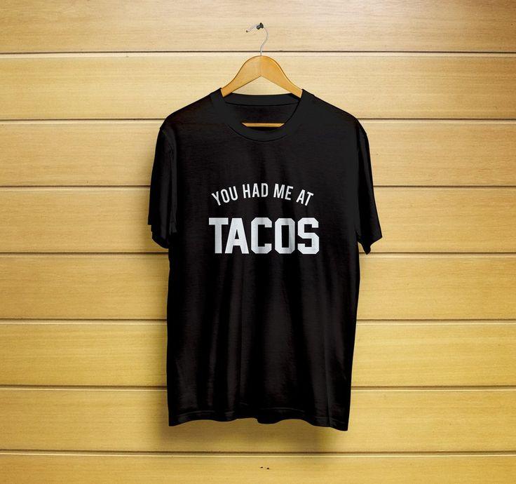 You Had Me At Tacos T-Shirt #tacoshirt #tacot-shirt #youheadmeatshirt #youheadmeatt-shirt #tacosshirt #tacost-shirt #tacotops #t-shirt #shirt #customt-shirt #customshirt #menst-shirt #mensshirt #mensclothing #womenst-shirt #womensshirt #womensclothing #cl