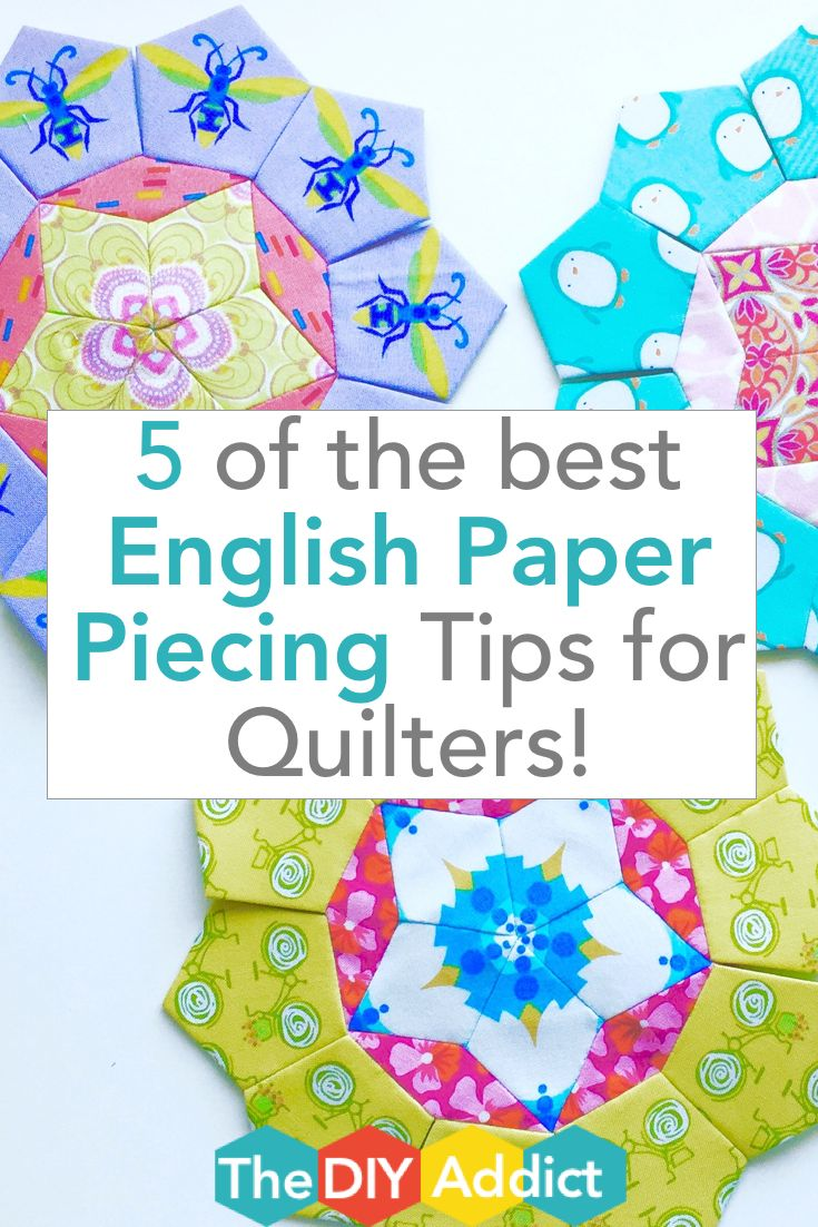 5 of the best tips for English Paper Piecing by Karen Tripp. www.thediyaddict.com
