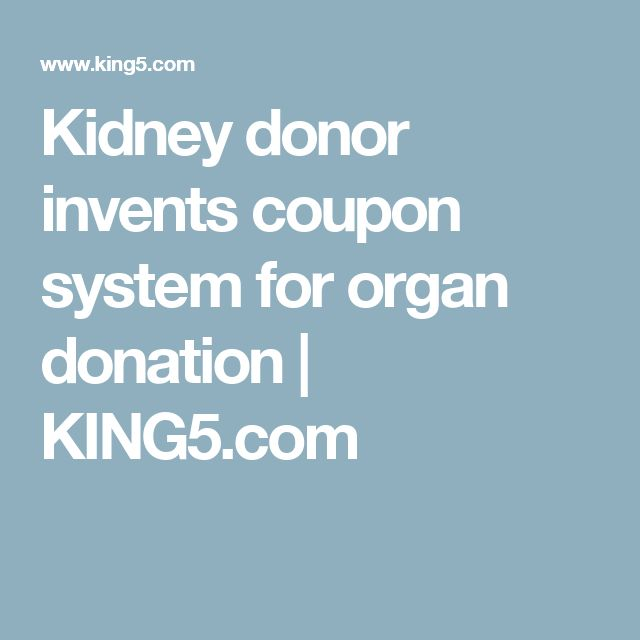 Kidney donor invents coupon system for organ donation | KING5.com