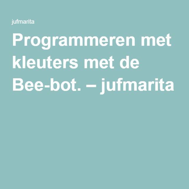 Programmeren met kleuters met de Bee-bot. – jufmarita