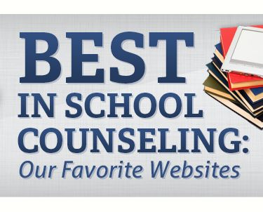 Best In School Counseling: Our Favorite Websites (by mastersincounseling.org)