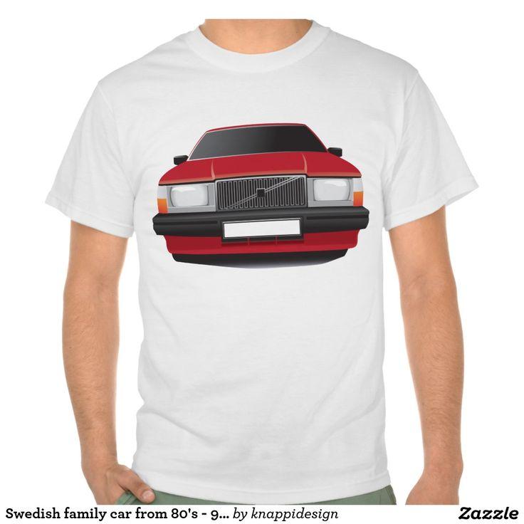 Volvo 740 t-shirt, red.  #volvo #volvo 740 #volvo740 #sweden #sverige #swedish #svenska #ttröja #skjorta #bil #bilar #automobile #740 #80s #90s #classic #zazzle #red #tshirt #tshirts