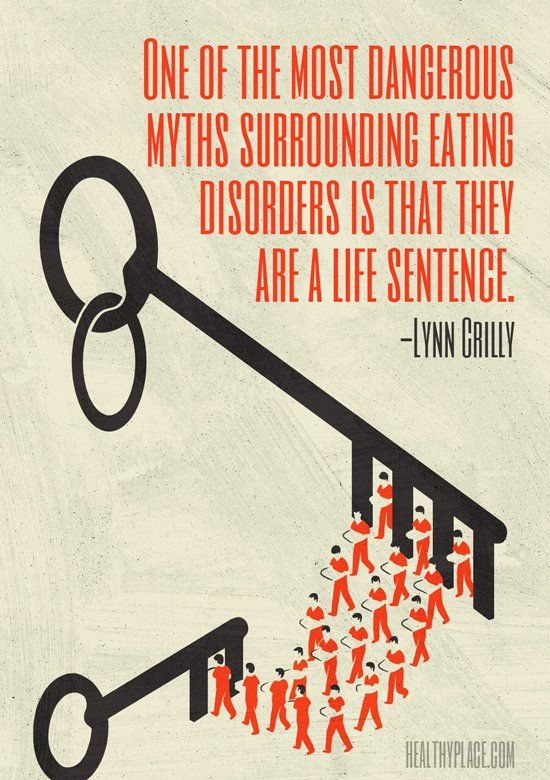 Quote on eating disorders - One of the most dangerous myths surrounding eating…